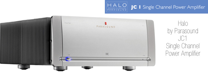 JC1 Halo by Parasound and Parasound Amps and Preamps